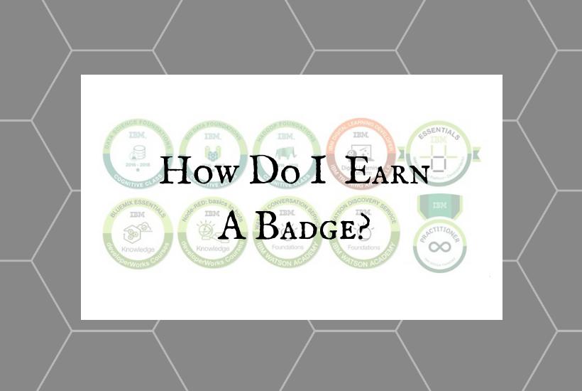 How Do I Earn A Badge?