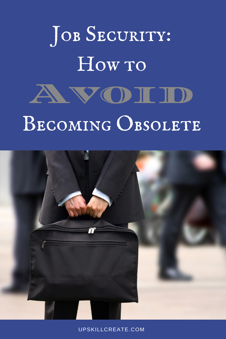 Job Security: How to Avoid Becoming Obsolete (Pinterest Graphic with picture of a man holding a briefcase)